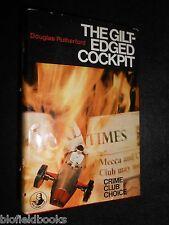 DOUGLAS RUTHERFORD: The Gilt Edged Cockpit - 1969-1st Collin's Crime Club Novel