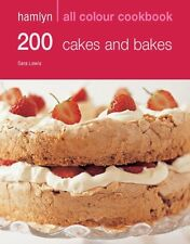 Hamlyn All Colour Cookbook 200 Cakes and Bakes: Delicious Recipes for Baking Ca