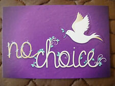 "POSTCARD POP-UP....FORCED MARRIAGE...""NO CHOICE"".....DOVE...LOVE...PEACE"