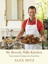 My Beverly Hills Kitchen: Classic Southern Cooking with a French Twist-ExLibrary