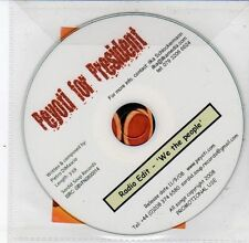 (DS415) Peyoti For President, We The People - 2008 DJ CD