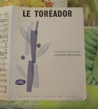 Ancienne Partition Le Toréador paroles & musique de Charles Aznavour