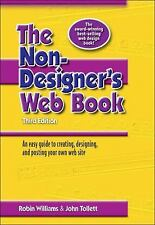 The Non-Designer's Web Book : An Easy Guide to Creating, Designing, and...
