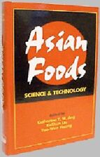 Asian Foods : Science and Technology (1999, Hardcover)