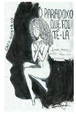 O Paradoxo Que Foi Tê-La : Breves Poesias e Contos Sobre Um Momento by Caio...