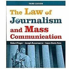 The Law of Journalism and Mass Communication by Joseph Russomanno, Susan...
