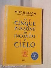 LE CINQUE PERSONE CHE INCONTRI IN CIELO Mitch Albom Rizzoli BUR 2005 romanzo di