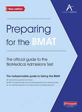 Preparing for the BMAT:The Official Guide to the BioMedical Admissions Test 2010