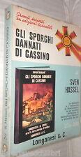 GLI SPORCHI DANNATI DI CASSINO Sven Hassel Longanesi Pocket 298 Romanzo Storia