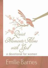 Quiet Moments Alone with God: A Devotional for Women