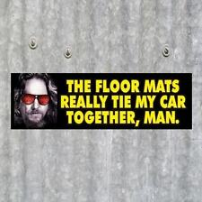 "Funny THE BIG LEBOWSKI ""Floor Mats"" BUMPER STICKER, bowling, The Dude, prop, rug"