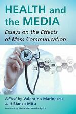 Health and the Media : Essays on the Effects of Mass Communication (2016,...