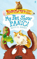 Humphrey's Tiny Tales : My Pet Show Panic!: Book 1 by Betty G. Birney (Paperback