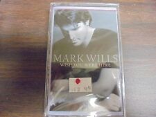 "NEW SEALED ""Mark Wills"" Wish You Were Here  Cassette Tape (G)"