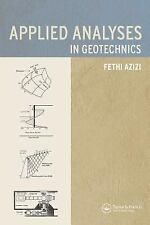 Applied Analyses in Geotechnics by Fethi Azizi (1999, Paperback)