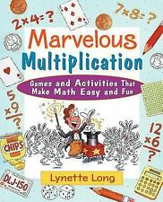 Magical Math: Marvelous Multiplication : Games and Activities That Make Math...