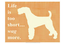 "AIREDALE WELSH TERRIER DOG ART PRINT Silhouette ""Life is too Short... Wag More."""
