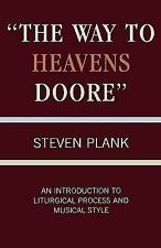 The Way to Heavens Doore