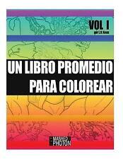Volúmenes Ordinarios de Libros Promedio para Colorear: Un Libro Promedio para...
