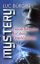 MYSTERY - Neue Beweise für das Unerklärliche - Luc Bürgin BUCH - KOPP VERLAG
