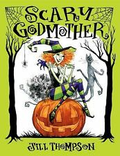 Scary Godmother, Thompson, Jill, Good Condition, Book
