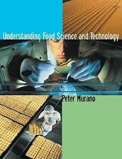 Understanding Food Science and Technology (with InfoTrac )