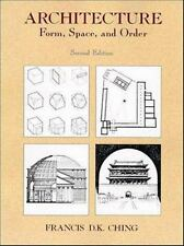 Architecture: Form, Space, and Order Francis D.K. Ching Paperback