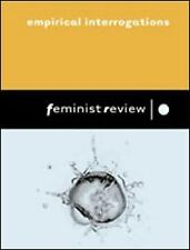 Feminist Review: Empirical Interrogations: Issue 78: Gender, 'Race' and Class b