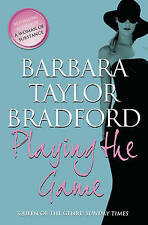 Playing the Game,Barbara Taylor Bradford,