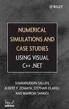 Numerical Simulations and Case Studies Using Visual C++. Net by Bahrom...