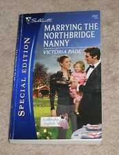 MARRYING THE NORTHBRIDGE NANNY By Victoria Pade - PB - SAVE Combine Shipping