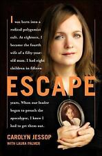 ESCAPE BY CAROLYN JESSOP, MORMON WOMEN, FUNDAMENTALIST MORMONS, POLYGAMY, MINT