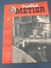 Notre Métier 1948 136 a TOUL les cheminots contruisent