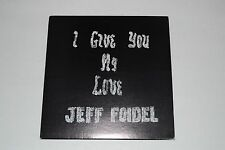 I Give You My Love - Jeff Foidel - 1977 Private Press - Bob Roden FAST SHIPPING