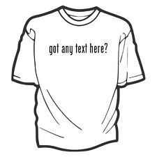 Custom Got Any Text? T-Shirt - Any phrase printed in the famous 'got milk?' font