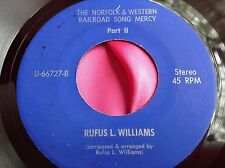 Hear Rare Private R&B Rocker Soul 45 : Rufus L Williams Mercy Railroad Song