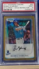 Bubba Starling - 2011 Bowman Chrome Draft Gold Refractor No Auto PSA 9  #16/50