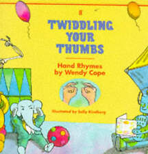 Twiddling Your Thumbs: Hand Rhymes (Children's Paperback Picture Book),Cope, Wen