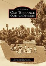 Old Torrance Olmsted Districts Images of America