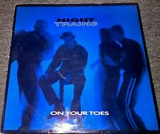 Night Trains - On your toes