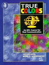 True Colors 1:  An EFL Course for Real Communication Student Book)