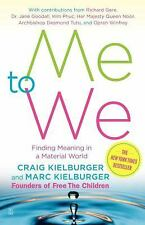 Me to We: Finding Meaning in a Material World, Craig Kielburger, Marc Kielburger