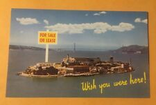 For Sale or Lease / Wish you were here ALCATRAZ San Francisco CA chrome postcard