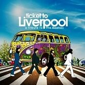 1578830 Ticket To Liverpool - A Tribute To The Beatles (CD)