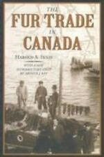 The Fur Trade in Canada  Introduction to Canadian Economic History Harold Innis