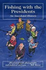 Fishing with the Presidents, Mares, Bill, Good Condition, Book