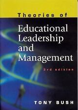 Theories of Educational Leadership and Management by Bush, Tony