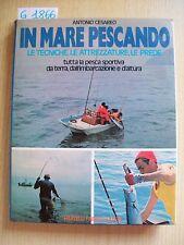 A. CESAREO - IN MARE PESCANDO - FABBRI EDITORI - 1975   dim. 21x26