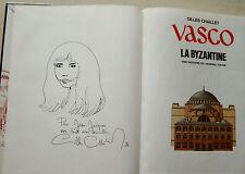 Vasco La Byzantine G CHAILLET éd Le Lombard Aout 1984 DEDICACE