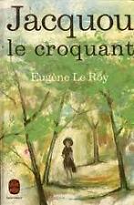 EUGENE LE ROY JACQUOU LE CROQUANT